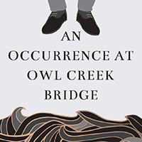 کاور داستان کوتاه یک اتفاق ساده روی پل - An Occurrence at Owl Creek Bridge [by Ambrose Bierce] (short story) - Small size 200x200 px