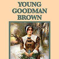 داستان کوتاه جوان خوب قهوه ای پوش (اثر ناتانائیل هاوثورن) - Young Goodman Brown [by Nathaniel Hawthorne] (Short Story) - Small size 200x200 px