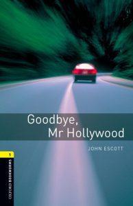 دانلود داستان کوتاه رایگان Goodbye Mr Hollywood_Level 1